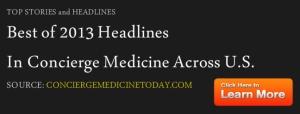best of 2013 concierge medicine