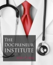 "CMT Launches  ""Docpreneur Institute"" -- opening up vast library of learning thru DPI Mentor Calls and Coaching Classes with help of industry leaders."