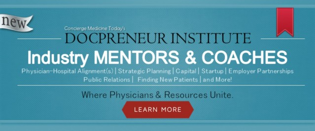 Talk with Physician Mentors and Coaches, at The DocPreneur Institute ... Click Here ...