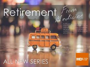 Retirement series mdvip