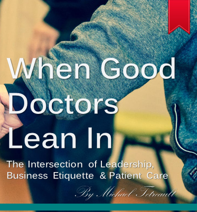 when good doctors lean in book
